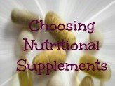 Choose Nutritional Supplements Wisely